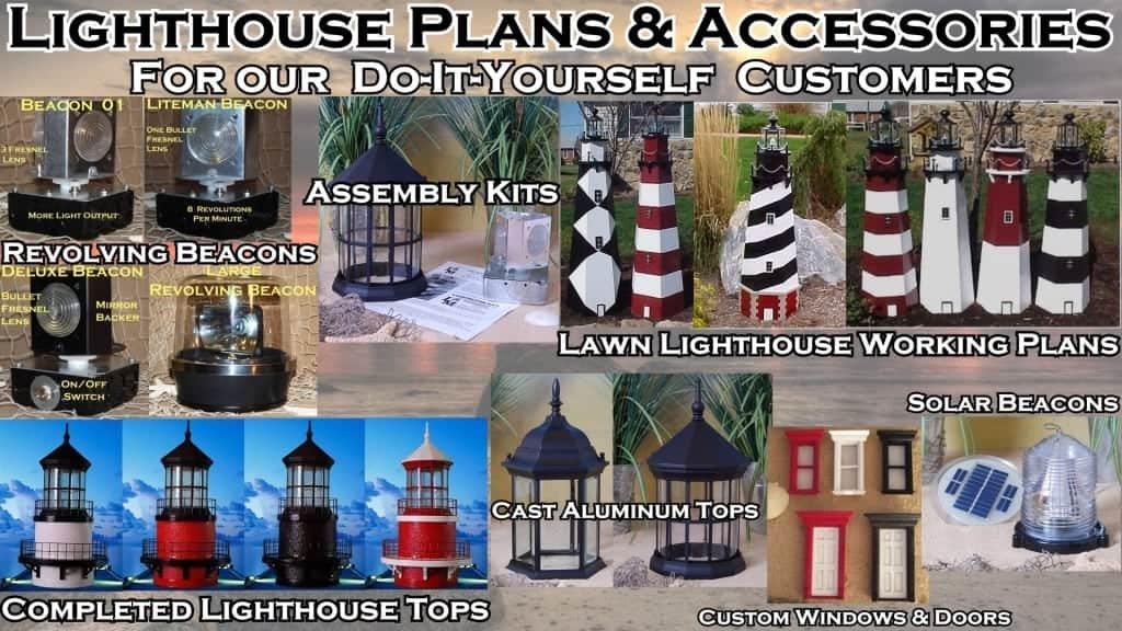 So you Want to Build a Lawn Lighthouse ? Lighthouse Kits and Working Plans