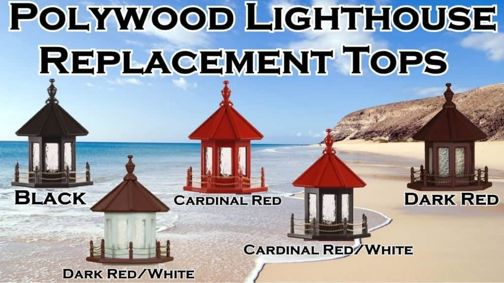 Polywood Lighthouse Replacement Tops
