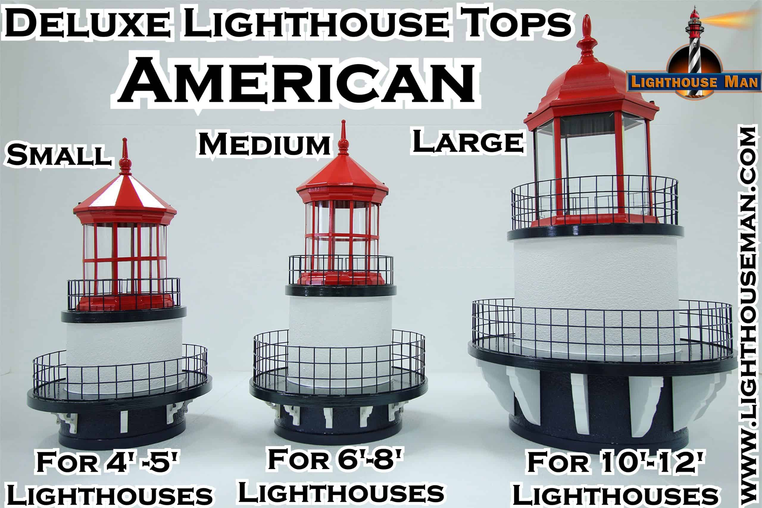 Deluxe American Lighthouse Tops