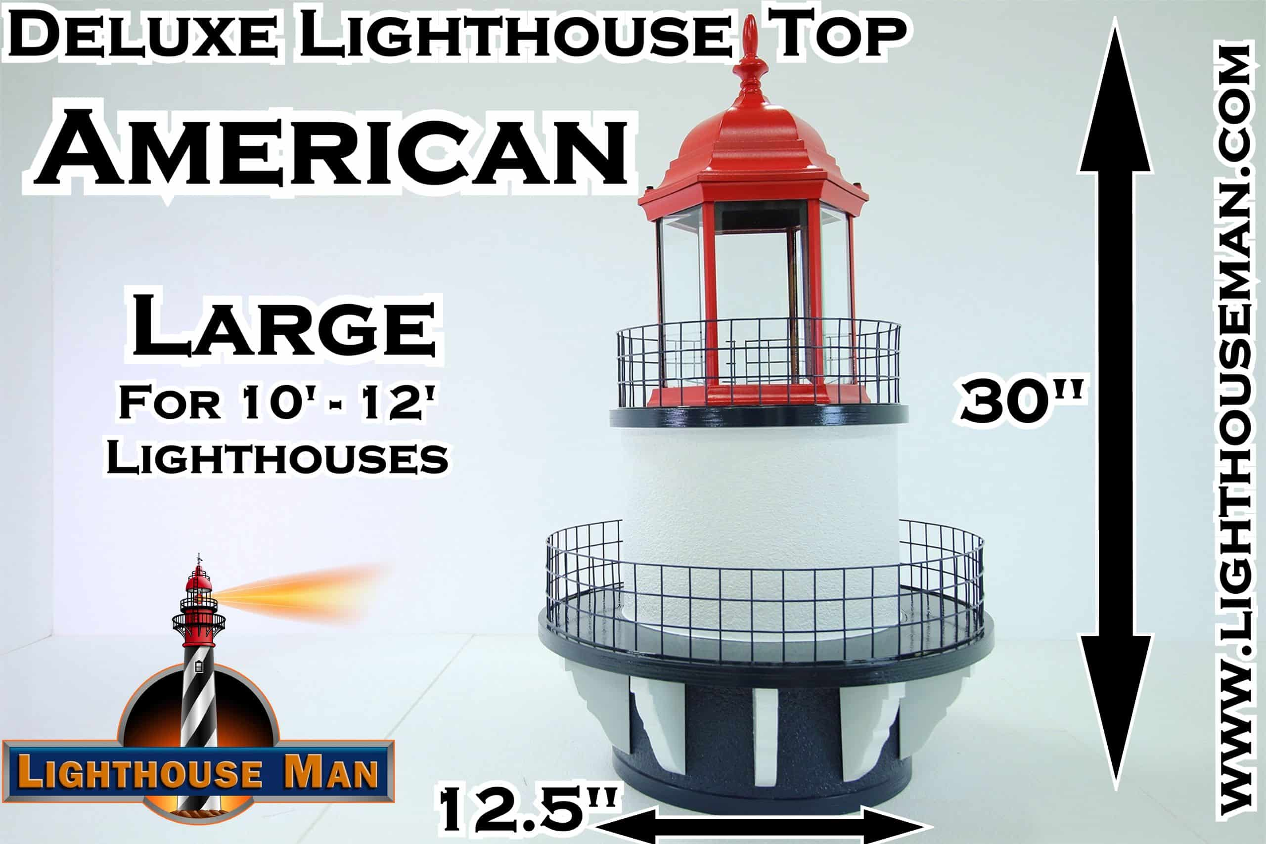 Deluxe Large American Lighthouse Top