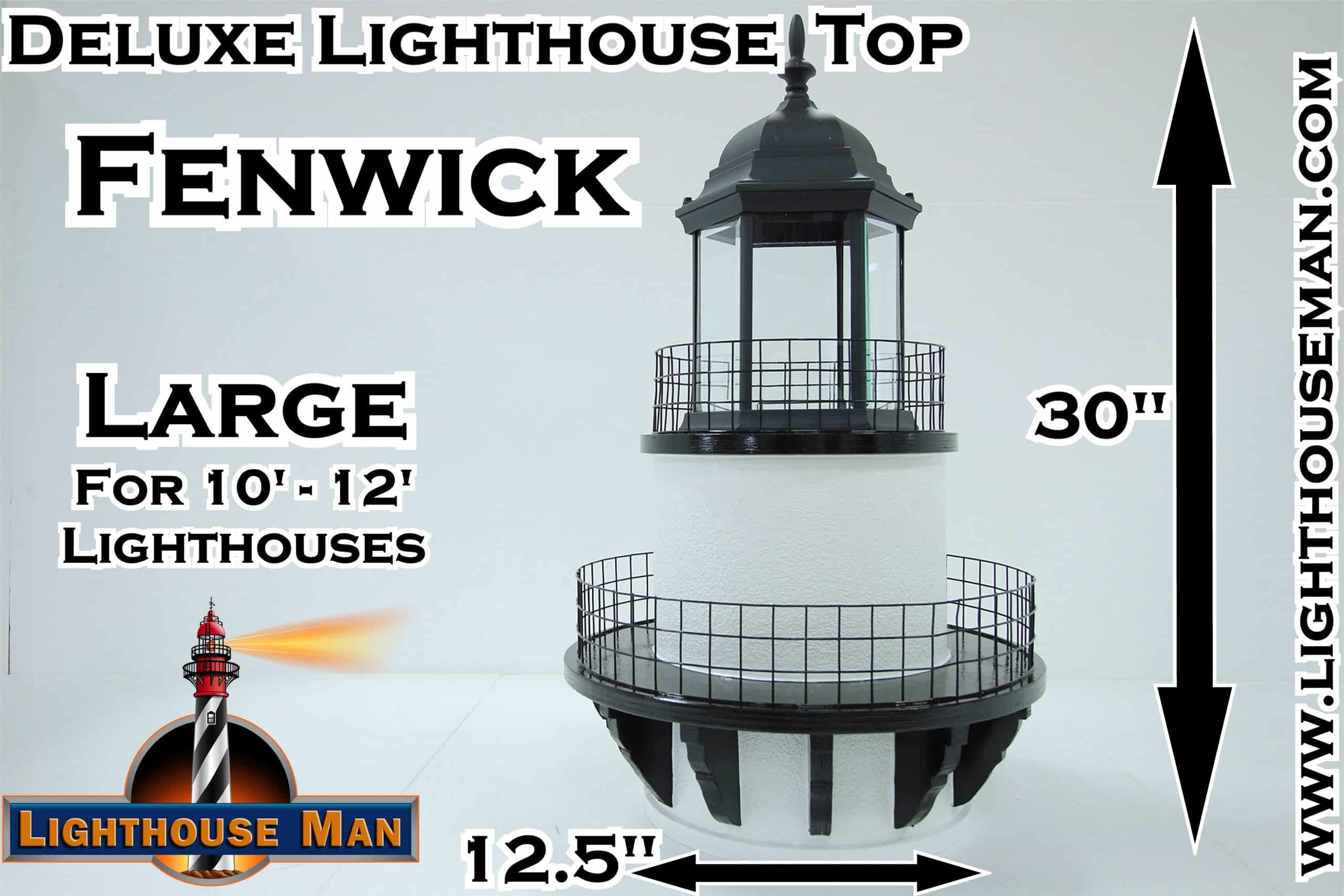 Deluxe Large Fenwick Lighthouse Top
