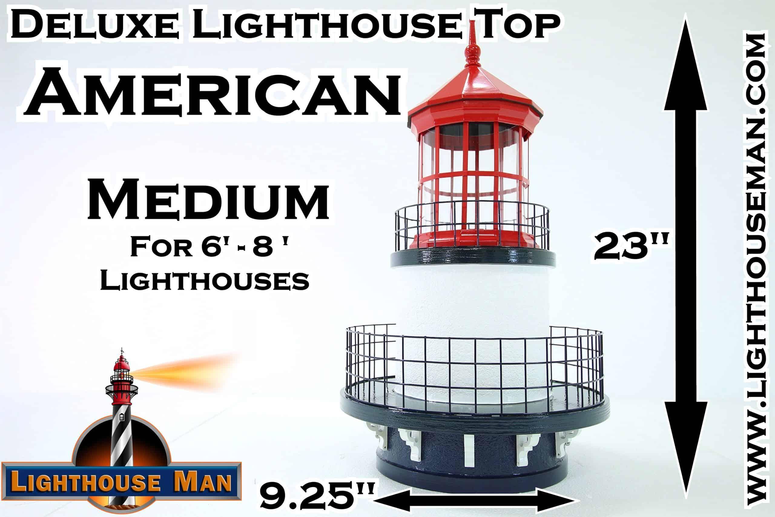 Deluxe Medium American Lighthouse Top